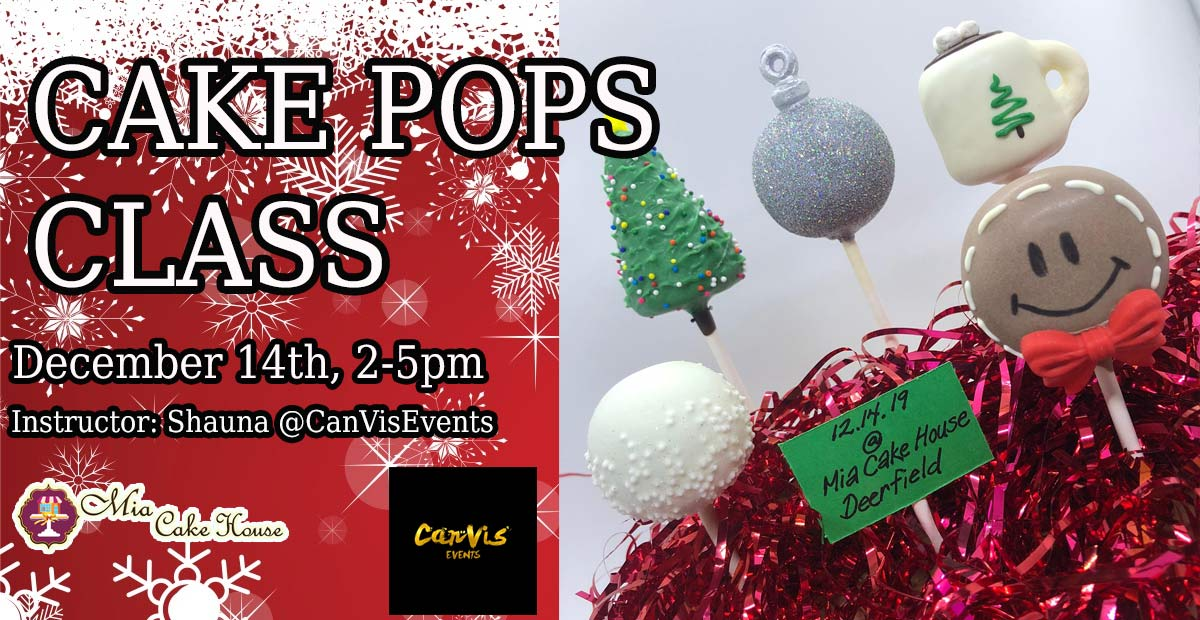 2-5PM: CAKE POPS MAKING & DECORATING