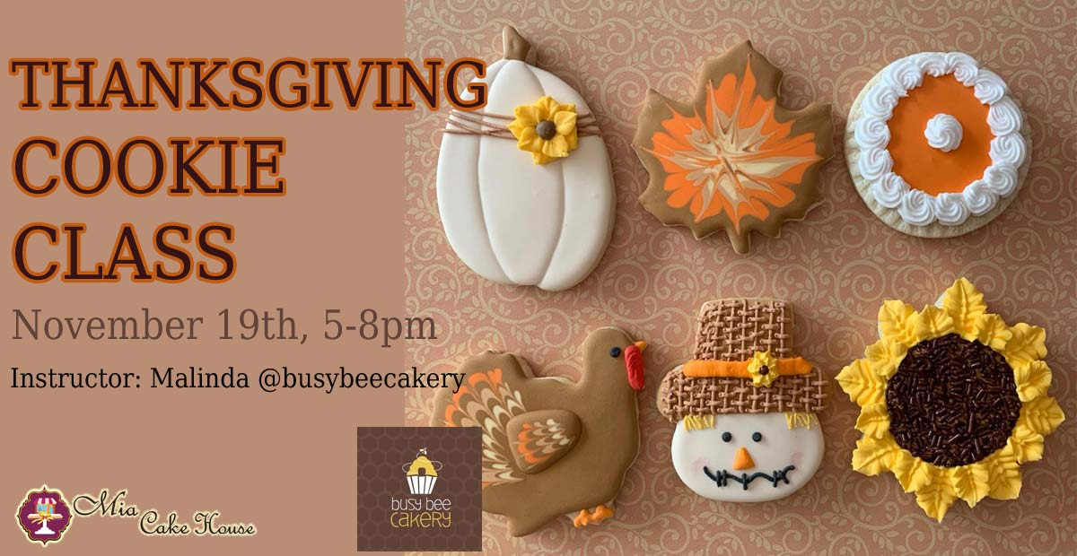 5-8pm: THANKSGIVING COOKIE DECORATING